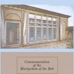 Commemoration of the Martyrdom of the Bab